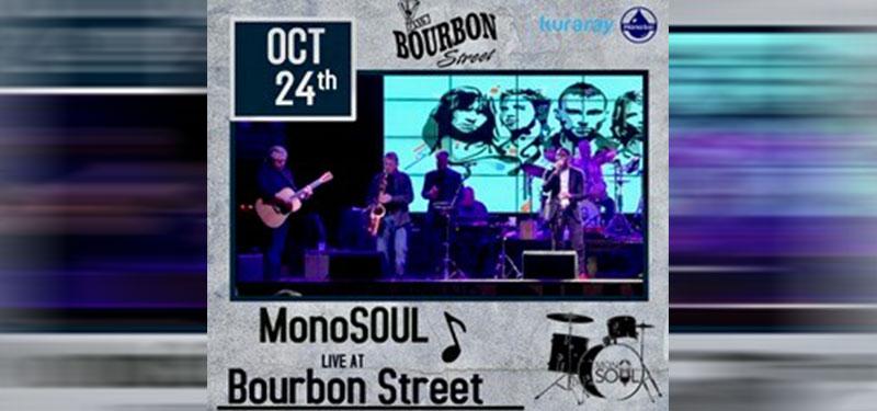 MonoSOUL Live at Bourbon Street