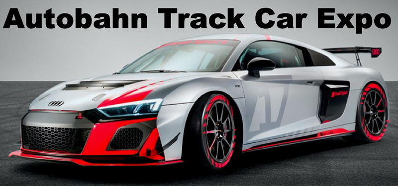Autobahn's 2020 Track Car Expo