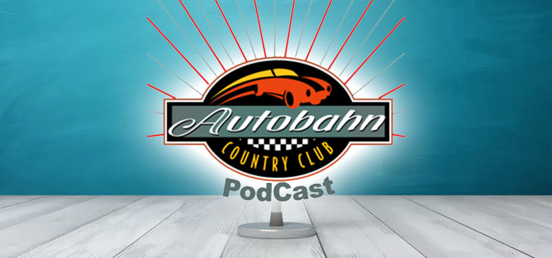 The Autobahn Podcast is Back