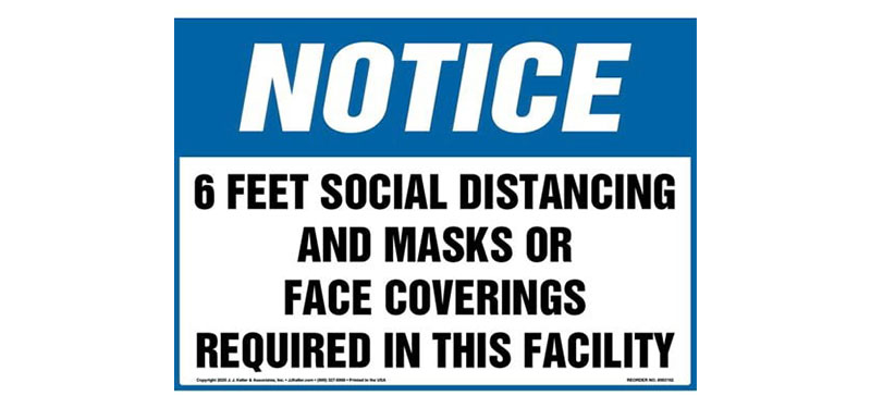 Just a Friendly Reminder that Strict Social Distancing and Face Covering Requirements Remain in Place