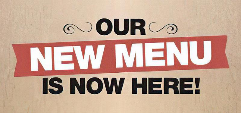 New Menus Have Arrived!
